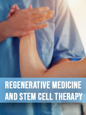 Regenerative Medicine and Stem Cell Therapy